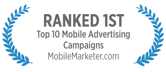 Award Winning Mobile Advertising Campaigns Marketing Solutions for a Mobile First World