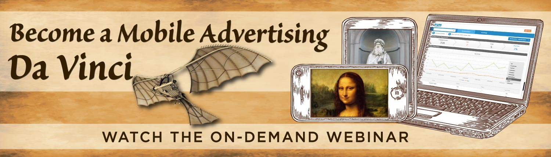 Webinar: Become a Mobile Advertising Da Vinci Banner - Medium