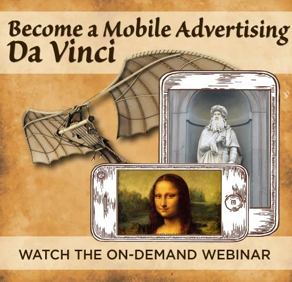 Webinar: Become a Mobile Advertising Da Vinci Banner - Mobile