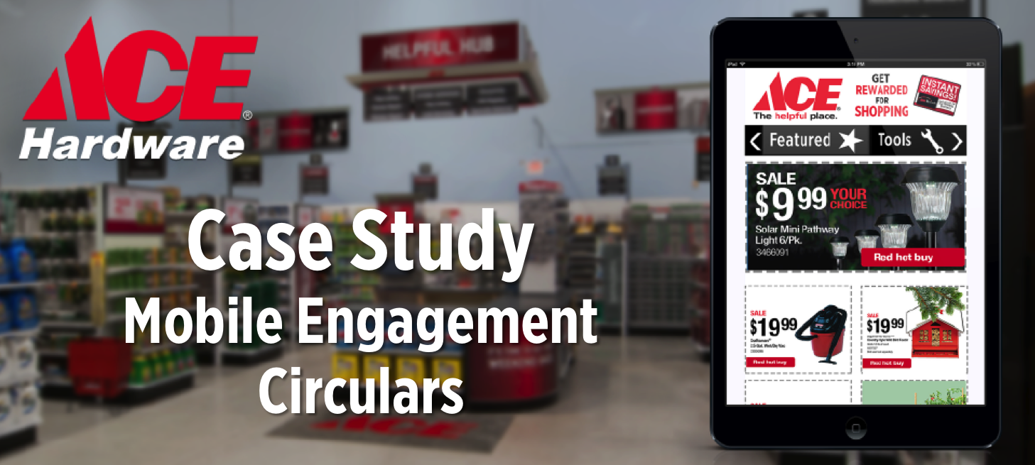 FunMobility Mobile Coupons Engagement Circulars Ace Hardware Case Study