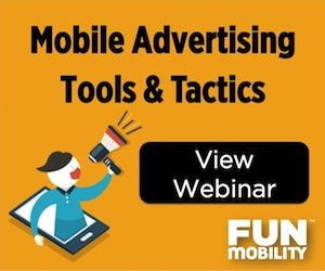 Mobile Advertising Tools & Tactics