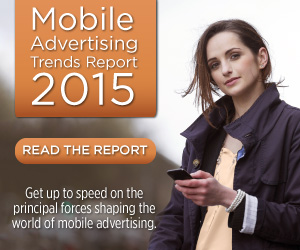 Mobile Advertising Trends Report